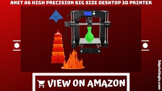 Anet A6 High Precision Best 3D Printer